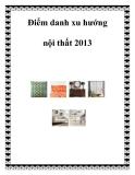 Điểm danh xu hướng nội thất 2013