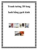 Tranh tường 3D long lanh bằng gạch kính