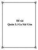 Đề tài Quản Lí Ga Sài Gòn