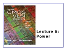 CMOS VLSI Design - Lecture 6: Power