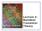 CMOS VLSI Design - Lecture 4: Nonideal Transistor Theory