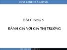 Phân tích lợi ích chi phí - Chương 5