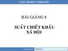 Phân tích lợi ích chi phí - Chương 8