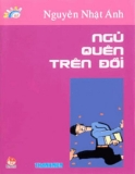 Kính vạn hoa (Nguyễn Nhật Ánh) - Tập 47 Ngủ quên trên đồi
