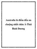 Australia là điểm đến ưa chuộng nhất châu Á-Thái Bình Dương