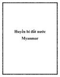 Huyền bí đất nước Myanmar