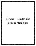 Boracay – Hòn đảo xinh đẹp của Philippines