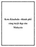 Kota Kinabalu –thành phố cảng tuyệt đẹp của Malaysia