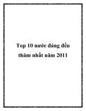 Top 10 nước đáng đến thăm nhất năm 2011