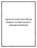 Tạp chí Travel and Leisure (Mỹ) xếp Bangkok ở vị trí đầu trong top 10 thành phố du lịch thế giới