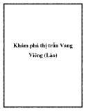 Khám phá thị trấn Vang Viêng (Lào)