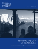 REVIVING THE CITY    OF ASPIRATION: A study of the challenges facing New York City's middle class