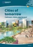 Cities of  tomorrow Challenges, visions, ways forward