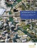 The Tampa Center City Plan Connecting Our Neighborhoods  and Our River for Our Future