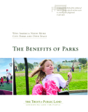 The Benefits of Parks: Why America Needs More City Parks and Open Space