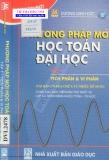 Ebook Phương pháp mới học Toán Đại học: Tập 1 - Dương Minh Đức
