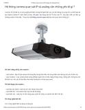 Hệ thống camera quan sát IP và analog cần những yếu tố gì