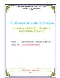 THUYẾT MINH DỰ ÁN ĐẦU TƯ XÂY DỰNG NHÀ MÁY SẢN XUẤT GẠCH KCA KHÍ CHƯNG ÁP (AAC)