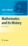 Mathematics and Its History, Third Edition