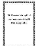 Từ Vietnam Idol nghĩ về ảnh hưởng của tiếp thị trên mạng xã hội