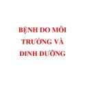 BỆNH DO MÔI TRƯỜNG VÀ DINH DƯỠNG