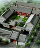 Sự tương đồng và dị biệt giữa kiến trúc cổ Việt Nam và Trung Quốc