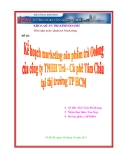 Tiểu luận:Kế hoạch marketing sản phẩm trà Oolong của công ty TNHH Trà – Cà phê Tâm Châu tại thị trường TP HCM