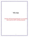 Tiểu luận:  Trình bày triết lí marketing hướng nội và các quan điểm kinh doanh theo triết lí marketing hướng nội