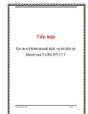 Tiểu luận: Quản trị kinh doanh dịch vụ du lịch tại khách sạn PARK HYATT