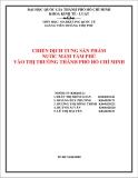 Tiểu luận:CHIẾN DỊCH TUNG SẢN PHẨM NƯỚC MẮM TÁM PHÚ VÀO THỊ TRƯỜNG THÀNH PHỐ HỒ CHÍ MINH