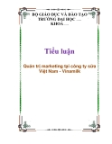 Tiểu luận: Quản trị marketing tại công ty sữa Việt Nam - Vinamilk