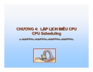 CHƯƠNG 4: LẬP LỊCH BIỂU CPU CPU Scheduling