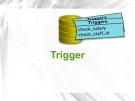 Bài giảng Trigger