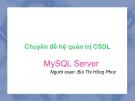 Chuyên đề hệ quản trị CSDL - MySQL Server