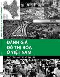 Ebook Đánh giá đô thị hóa Việt Nam