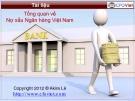 Tổng quan về Nợ xấu Ngân hàng Việt Nam