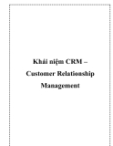 Khái niệm CRM – Customer Relationship Management