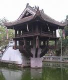 Chùa Một Cột: Ngôi chùa có kiến trúc độc đáo nhất châu Á