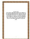 LUẬN VĂN XÂY DỰNG PHƯƠNG PHÁP XÁC ĐỊNH TỶ LỆ THÀNH KHÍ ĐỊNH MỨC KHI XẺ THANH CƠ SỞ ĐẺ SẢN XUẤT VÁN GHẪP THANH TỪ GỖ KEO LÁ TRÀM, LÀM CƠ SỞ ĐỊNH MỨC TIẤU HAO NGUYẤN LIỆU KHI SẢN XUẤT VÁN GHẪP THANH TỪ LOẠI GỖ NÀY