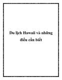 Du lịch Hawaii và những điều cần biết