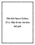 Nhà hát Opera Sydney (Úc): Một di sản văn hóa thế giới