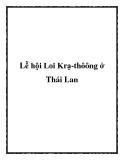 Lễ hội Loi Krạ-thôông ở Thái Lan