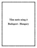 Tắm nước nóng ở Budapest - Hungary