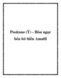 Positano (Ý) - Hòn ngọc bên bờ biển Amalfi