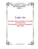 Luận văn: Xây dựng Chương trình đào tạo cho nhân viên ngành Thép Việt Nam phục vụ công tác áp dụng ISO 14001: 2004