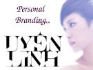 Xây dựng thương hiệu ca sĩ Uyên Linh