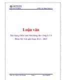 Luận văn: Xây dựng chiến lược bán hàng cho Công ty Cổ Phần Mỹ Việt giai đoạn 2011 – 2015