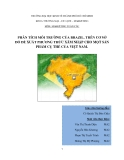 Tiểu luận:PHÂN TÍCH MÔI TRƯỜNG CỦA BRAZIL. TRÊN CƠ SỞ ĐÓ ĐỀ XUẤT PHƯƠNG THỨC XÂM NHẬP CHO MỘT SẢN PHẨM CỤ THỂ CỦA VIỆT NAM.