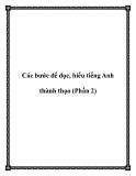Các bước để đọc, hiểu tiếng Anh thành thạo (Phần 2)