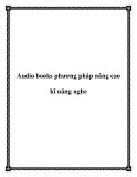 Audio books phương pháp nâng cao kĩ năng nghe